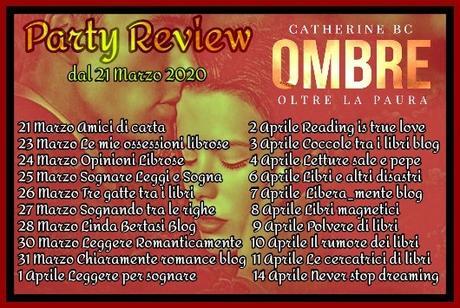 Review Party - OMBRE - OLTRE LA PAURA di Catherine BC.