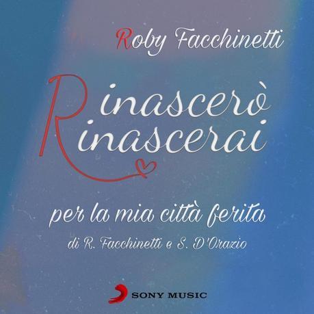 Canzone per Bergamo: Rinascerò, rinascerai scritta da Roby Facchinetti e Stefano D'Orazio