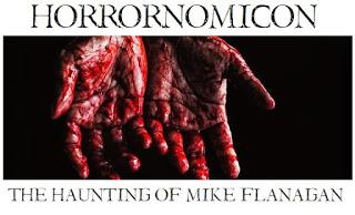 Horrornomicon: The Haunting of Mike Flanagan