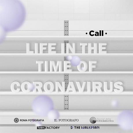 Life in the Time of Coronavirus, Call fotografica a partecipazione gratuita