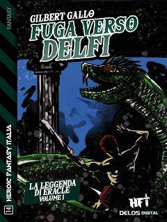 Segnalazione - FUGA VERSO DELFI di Gilbert Gallo