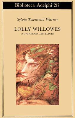 Lolly Willowes o l'amoroso cacciatore di Sylvia Townsend Warner - Un manifesto femminista in agguato