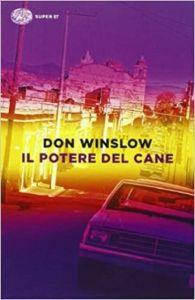 IL POTERE DEL CANE di Don Winslow