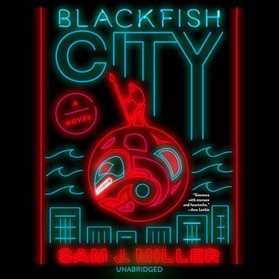 La città dell'orca di Sam J. Miller - Capitalismo, Distopia (e speranza)