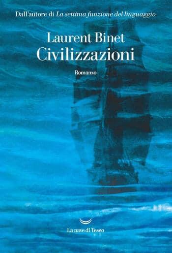 Civilizzazioni di Laurent Binet