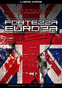 """Libri da giocare: recensione di """"Fortezza Europa – Londra"""""""