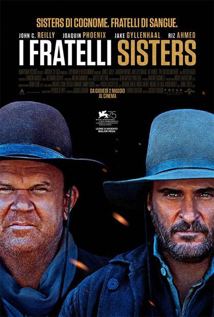 I Fratelli Sisters (The Sisters Brothers) è un western atipico nell'America della corsa all'oro.