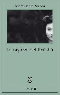 La ragazza del  Kyūshū - Seichō Matsumoto
