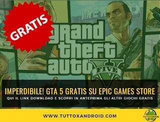 Scarica GTA 5 gratis su PC: ecco il link per il download e scopri i prossimi giochi gratuiti di Epic Games