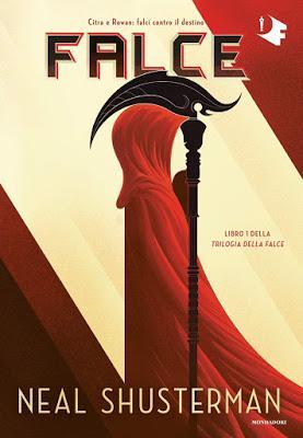REVIEW PARTY - Falce di Neal Shusterman (Trilogia della Falce Vol.1) | Mondadori