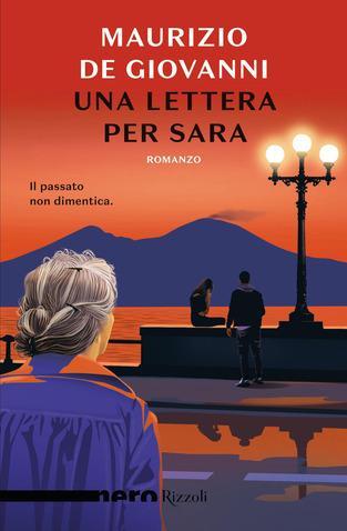 """MAURIZIO DE GIOVANNI con """"Una lettera per Sara"""" (Rizzoli) in radio a LETTERATITUDINE"""