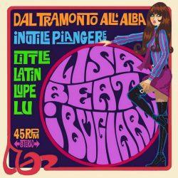 Lisa Beat e i Bugiardi – Dal Tramonto all'Alba 7″