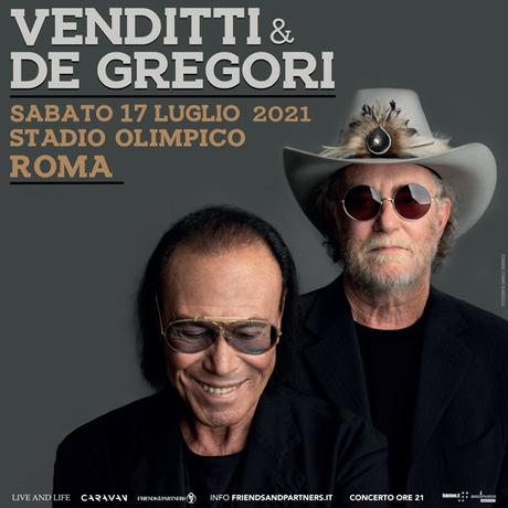 CS_VENDITTI & DE GREGORI: rinviato al 17 LUGLIO 2021 il concerto allo STADIO OLIMPICO di ROMA, un evento unico nel cuore della Capitale.