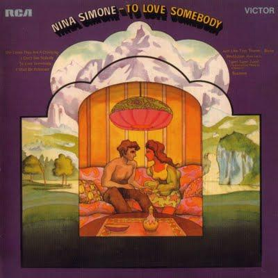 NINA SIMONE : TO LOVE SOMEBODY