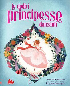 12 principesse danzanti - gallucci