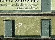 L'hotel zero stelle. Inferni paradisi scrittore senza fissa dimora, Tommaso Pincio, (Laterza). Intervento Nunzio Festa