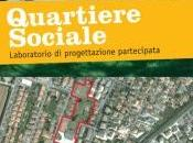 Quartiere Sociale. storia percorso progettazione partecipata nato basso