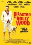 """Disastro a Hollywood"""