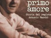 """TERZO SGUARDO n.8: Sottratto all'oblio. Mirko Grasso, """"Cinema primo amore. Storia regista Antonio Marchi"""""""