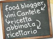 "Cantele WinExperience 2011: vini incontrano food blogger"""