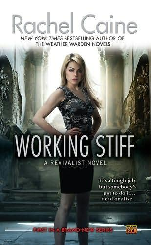 book cover of   Working Stiff    (Revivalists, book 1)  by  Rachel Caine