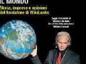 Julian Assange: l'uomo tremare mondo. Storia, imprese opinioni fondatore WikiLeaks Paolo Zelati Barbera editore