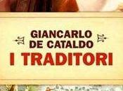 """Giancarlo Cataldo """"Traditori"""" (Einaudi) agosto Maria Bagno"""