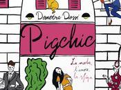 Libri: Pigchic moda, l'amore, sfiga.