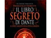 LIBRO SEGRETO DANTE Francesco Fioretti