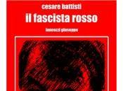 Contro Cesare Battisti mostro Carmillaonline difende