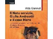 """noto servizio, Giulio Andreotti caso Moro"""": uscita nuovo libro Aldo Giannuli"""