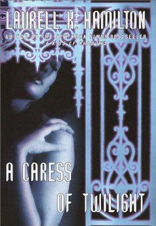 book cover of   A Caress of Twilight    (Meredith Gentry, book 2)  by  Laurell K Hamilton