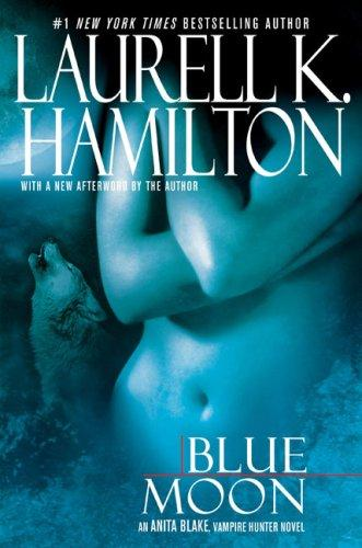 Cover of Blue Moon by Laurell K. Hamilton