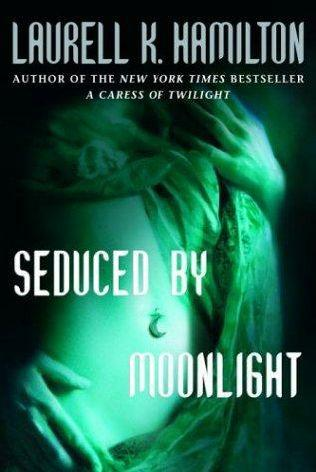 book cover of Seduced By Moonlight (Meredith Gentry, book 3) by Laurell K Hamilton