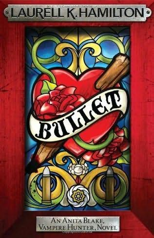 book cover of   Bullet    (Anita Blake, Vampire Hunter, book 19)  by  Laurell K Hamilton