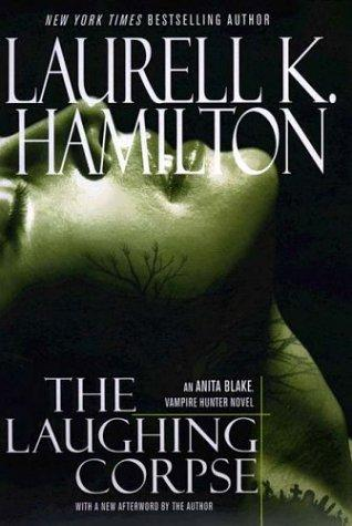 Cover of The Laughing Corpse (Anita Blake Vampire Hunter) by Laurell K. Hamilton