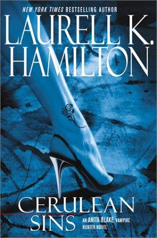 book cover of Cerulean Sins (Anita Blake, Vampire Hunter, book 11) by Laurell K Hamilton