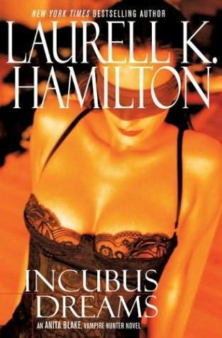 book cover of Incubus Dreams (Anita Blake, Vampire Hunter, book 12) by Laurell K Hamilton