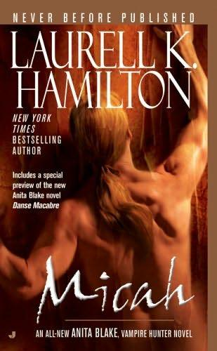 book cover of Micah (Anita Blake, Vampire Hunter, book 13) by Laurell K Hamilton