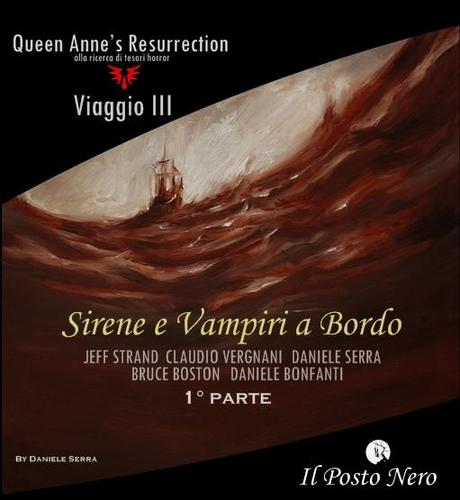 Queen Anne's Resurrection - Viaggio III Sirene e Vampiri a Bordo - 2° parte