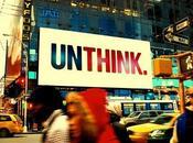 Unthink impensabile
