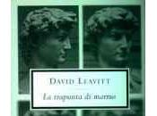 "David Leavitt, trapunta marmo"". Storie equivoci opposti"