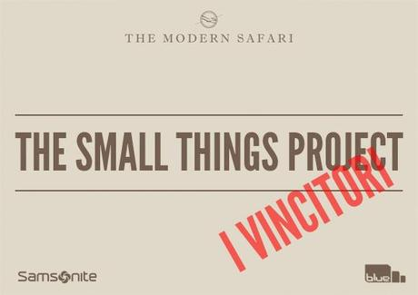 The Small Things Projects | I Vincitori
