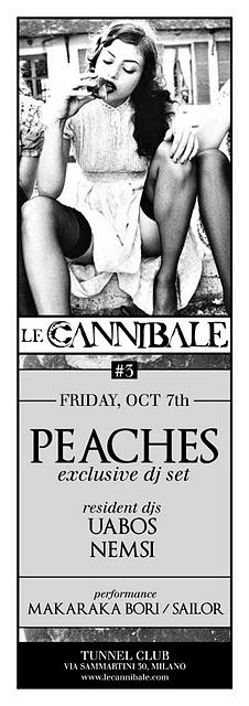 VINCI DUE PASS PER LE CANNIBALE: PEACHES DJSET