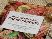 Alla ricerca cacao perduto