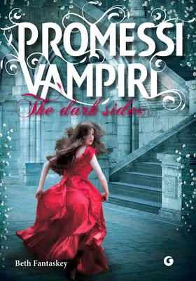 I promessi vampiri - The Dark side - Beth Fantaskey