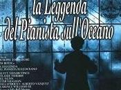 Frammenti cinema: leggenda pianista sull'oceano (monologo)