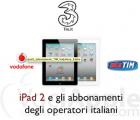 Con Vodafone, Tim e 3 iPad a Zero Euro..Conviene?