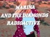 Marina Diamonds Radioactive Video Testo Traduzione
