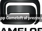 Applicazioni Gameloft super offerta